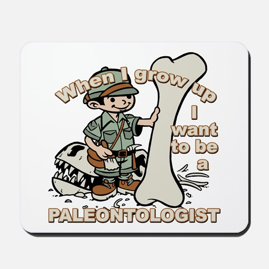 When I grow up Paleontologist Mousepad