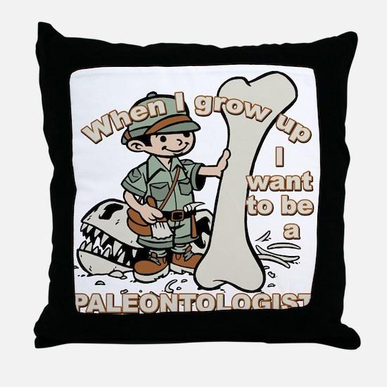 When I grow up Paleontologist Throw Pillow