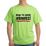 Bow To Your Sensei Green T-Shirt