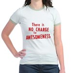 No Charge For Awesomeness Jr. Ringer T-Shirt