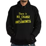 No Charge For Awesomeness Hoodie (dark)
