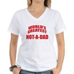 World's Greatest Not-A-Dad Women's V-Neck T-Shirt