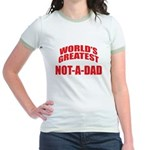 World's Greatest Not-A-Dad Jr. Ringer T-Shirt
