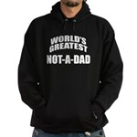 World's Greatest Not-A-Dad Hoodie (dark)