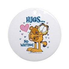 Hugs...No Waiting! Ornament (Round)