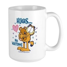 Hugs...No Waiting! Large Mug