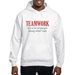 Teamwork Hooded Sweatshirt