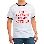 Ketchup Ringer T