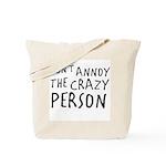 Crazy Person Tote Bag