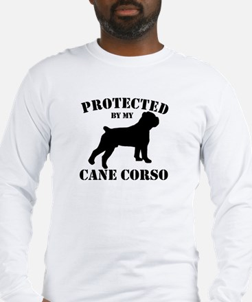 Protected by my Cane Corso Long Sleeve T-Shirt