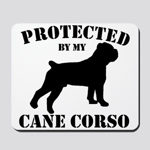 Protected by my Cane Corso Mousepad