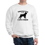 Protected by my Cane Corso Sweatshirt
