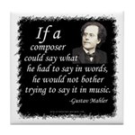 Mahler on Composing Tile Coaster