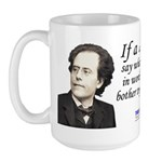 Mahler on Composing Large Mug