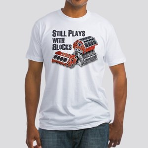 Still Plays With Blocks Fitted T-Shirt