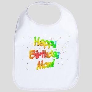 Happy Birthday Mom Bib