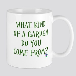 What Kind of Garden Do You Co Mug
