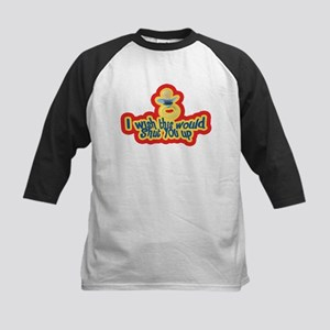 Wish this would shut you up! Kids Baseball Jersey