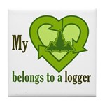 My Heart Belongs to a Logger Tile Coaster