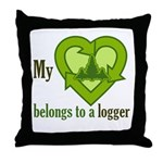 My Heart Belongs to a Logger Throw Pillow