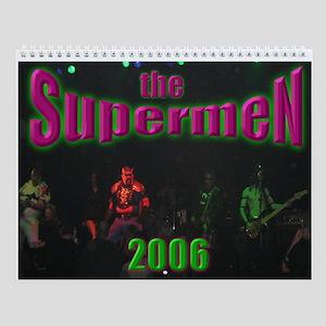 The Supermen 2006 Calendar