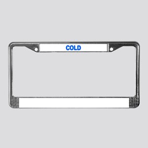 COLD License Plate Frame
