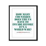 IS IT A WORLD WAR YET? Framed Panel Print
