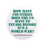 "IS IT A WORLD WAR YET? 3.5"" Button"
