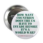 "IS IT A WORLD WAR YET? 2.25"" Button"