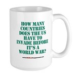 IS IT A WORLD WAR YET? Large Mug