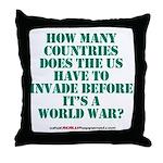 IS IT A WORLD WAR YET? Throw Pillow