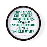 IS IT A WORLD WAR YET? Wall Clock
