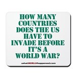 IS IT A WORLD WAR YET? Mousepad