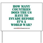 IS IT A WORLD WAR YET? Yard Sign