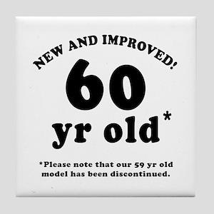 60th Birthday Gag Gifts Tile Coaster