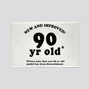 90th Birthday Gag Gifts Rectangle Magnet