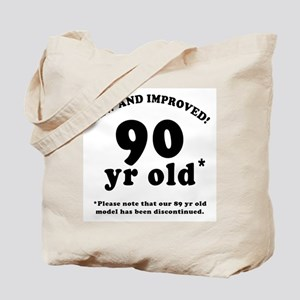 90th Birthday Gag Gifts Tote Bag