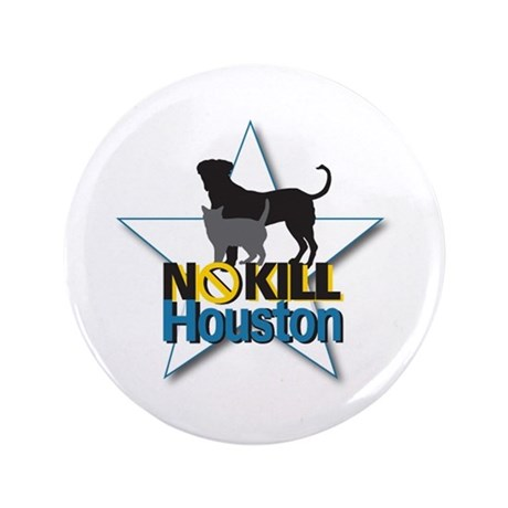 "No Kill Houston 3.5"" Button (100 pack)"