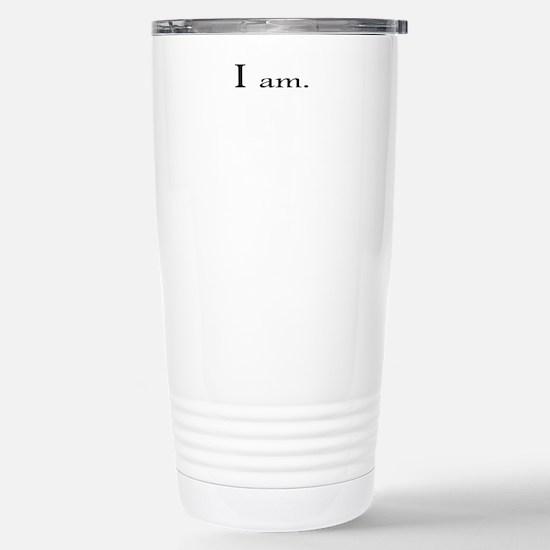 I am Stainless Steel Travel Mug