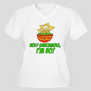 Holy Guacamole I'm 50 Plus Size T-Shirt