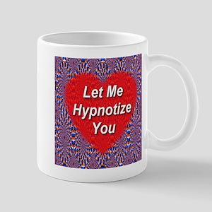 Let Me Hypnotize You Mug
