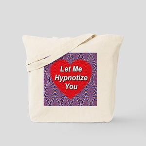 Let Me Hypnotize You Tote Bag