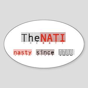 The Nasty NATI Bumper Oval Sticker