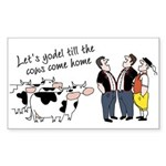 Yodel Till the Cows Come Rectangle Sticker