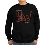 Believe! (Red) Sweatshirt (dark)