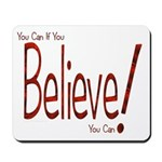 Believe! (Red) Mousepad