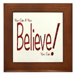 Believe! (Red) Framed Tile