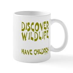 HAVE CHILDREN Mug