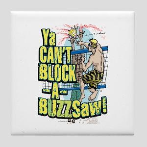 Buzzsaw vball Tile Coaster
