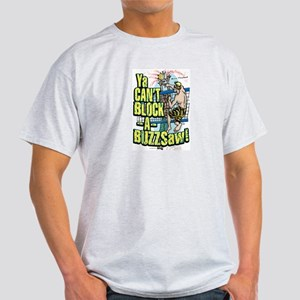 Buzzsaw vball Light T-Shirt